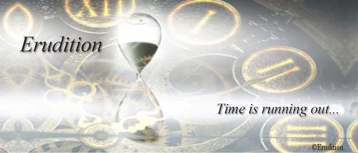 Erudition - Time is Running Out...